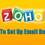How To SetUp Branded Domain Name With ZOHO Email (Alternative to Google Apps & Outlook.com)